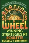 Beating the Wheel: Winning Strategies at Roulette