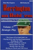 Harrington on Hold 'em: Expert Strategy for No Limit Tournaments: Strategic Play v. 1