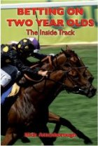 Betting on Two Year Olds: The Inside Track